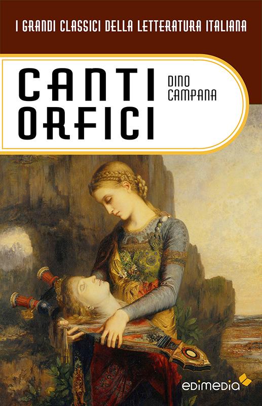 Canti Orfici - Edimedia