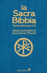 La Sacra Bibbia CEI illustrata da Doré