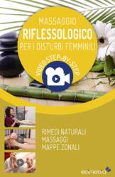 Massaggio Riflessologico per i Disturbi femminili