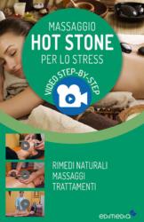 Massaggio Hot Stone per lo Stress